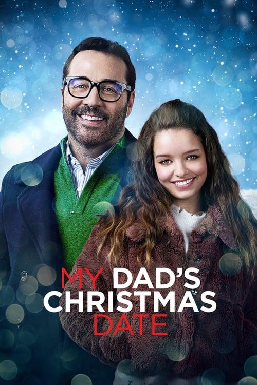 ดูหนังออนไลน์ฟรี My Dad's Christmas Date (2020) ปฏิบัติการหาคู่ให้คุณพ่อ