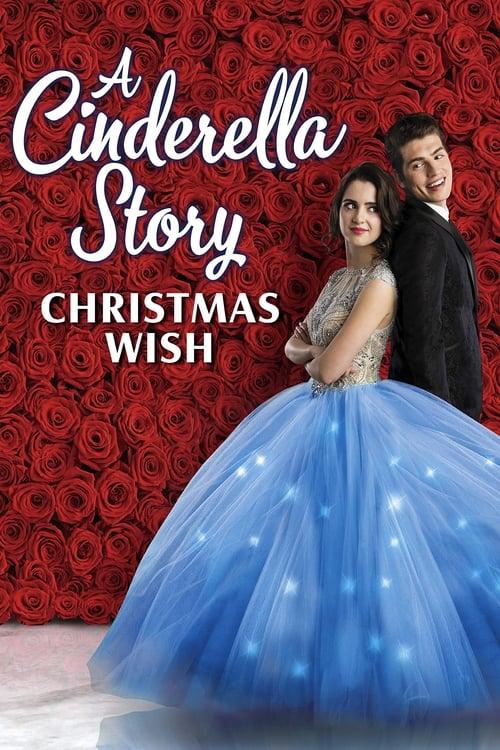 ดูหนังออนไลน์ฟรี [NETFLIX] A Cinderella Story Christmas Wish (2019) สาวน้อยซินเดอเรลล่า คริสต์มาสปาฏิหาริย์
