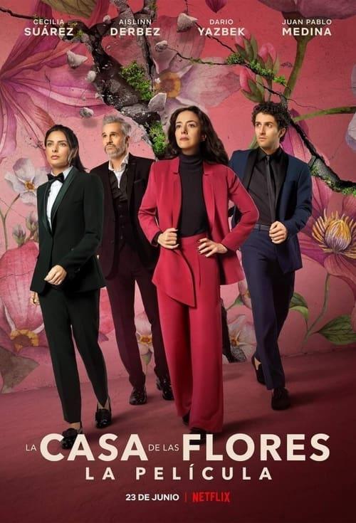 ดูหนังออนไลน์ [NETFLIX] The House Of Flowers The Movie (2021) บ้านดอกไม้ เดอะ มูฟวี่