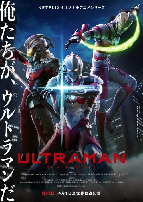 ดูหนังออนไลน์ [Netflix] ULTRAMAN (2019) อุลตร้าแมน ซีซั่น 1 ตอนที่ 1-13 จบ
