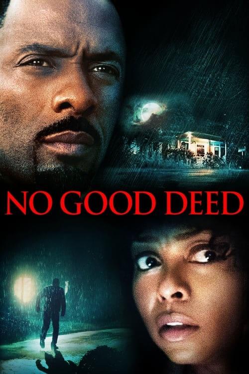 ดูหนังออนไลน์ฟรี No Good Deed (2014) คืนโหดคนอำมหิต