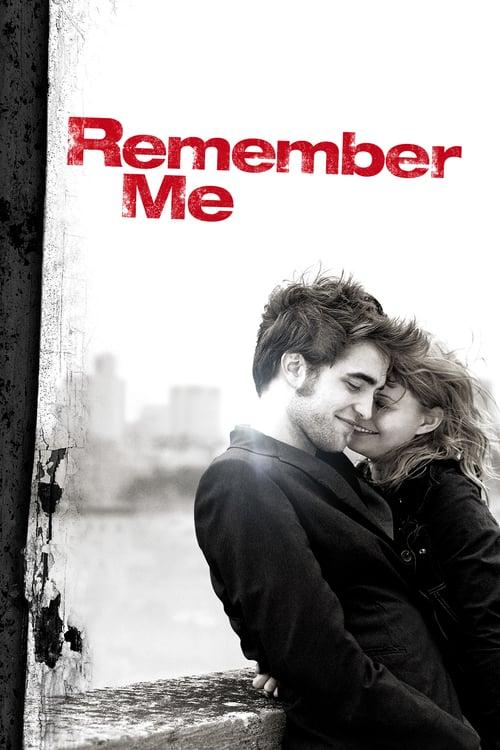 ดูหนังออนไลน์ฟรี Remember Me (2010) จากนี้…มี เราตลอดไป