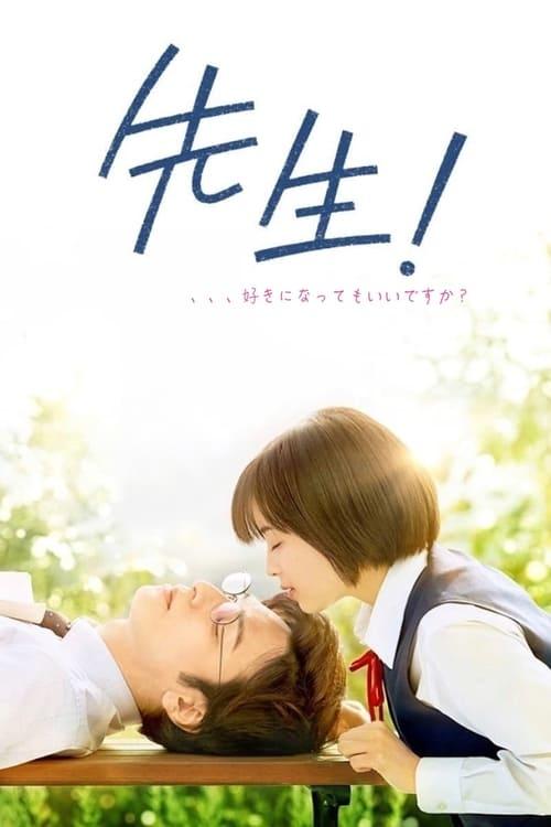 ดูหนังออนไลน์ฟรี Sensei! My Teacher (2017) หัวใจฉันแอบรักเซนเซย์