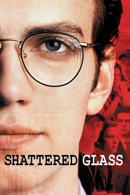 ดูหนังออนไลน์ฟรี Shattered Glass (2003) แช็ตเตอร์ด กลาส ล้วงลึกจอมลวงโลก