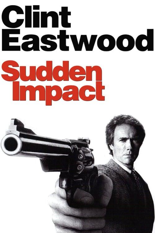 ดูหนังออนไลน์ฟรี Sudden Impact (1983) มือปราบปืนโหด ภาค 4