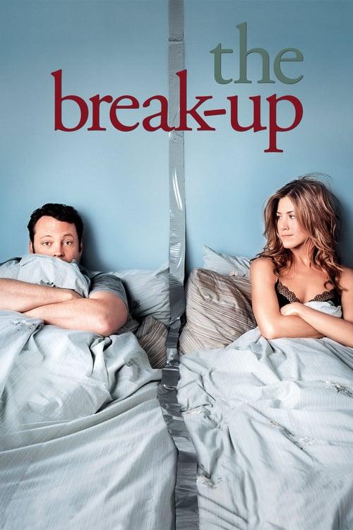 ดูหนังออนไลน์ฟรี The Break Up (2006) เตียงหัก แต่รักไม่เลิก