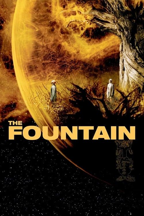ดูหนังออนไลน์ The Fountain (2006) เดอะ ฟาวเทน อมตะรักชั่วนิรันดร์