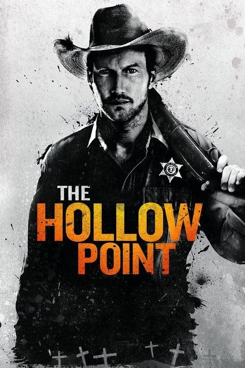 ดูหนังออนไลน์ฟรี The Hollow Point (2016) นายอำเภอเลือดเดือด