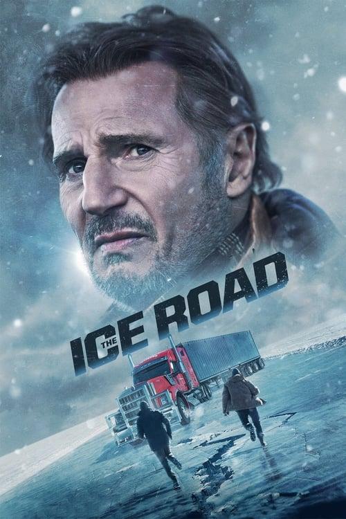ดูหนังออนไลน์ The Ice Road (2021) ซิ่งภัยนรกเยือกแข็ง