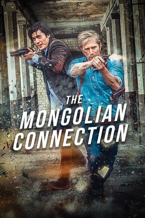 ดูหนังออนไลน์ฟรี The Mongolian Connection (2019)