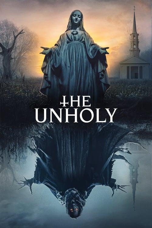 ดูหนังออนไลน์ฟรี The Unholy (2021) เทวาอาถรรพ์