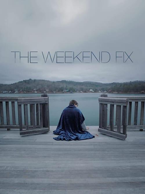 ดูหนังออนไลน์ฟรี The Weekend Fix (2020)
