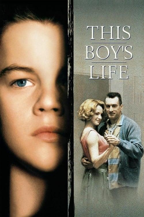 ดูหนังออนไลน์ฟรี This Boy s Life (1993) ขอเพียงใครซักคนที่เข้าใจ