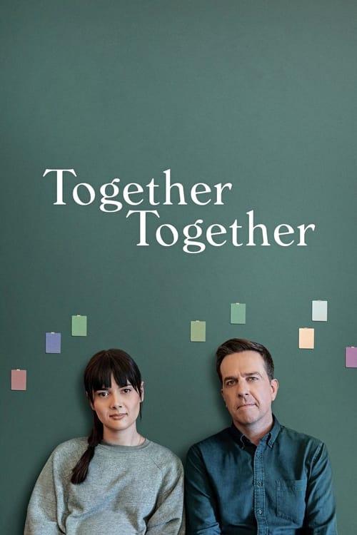 ดูหนังออนไลน์ Together Together (2021)