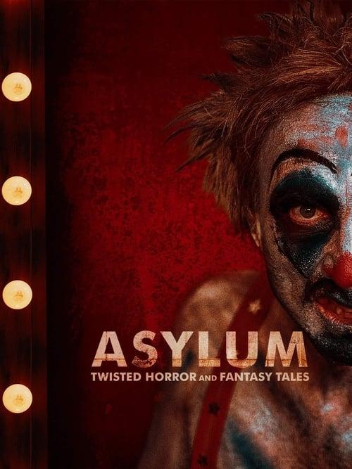 ดูหนังออนไลน์ฟรี Asylum: Twisted Horror and Fantasy Tales (2020)