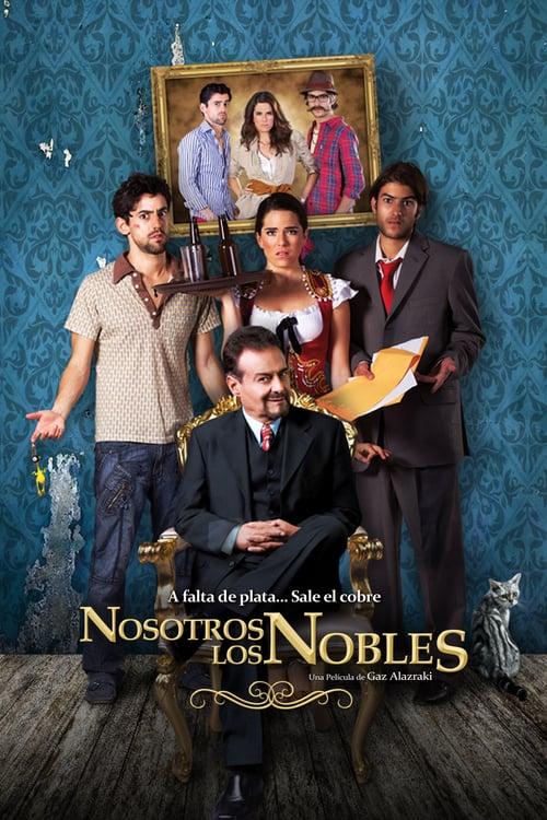 ดูหนังออนไลน์ฟรี We Are the Nobles (2013)