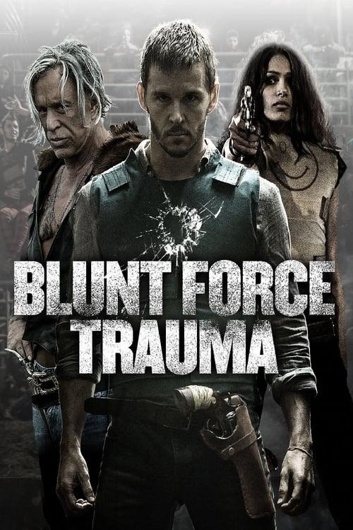 ดูหนังออนไลน์ฟรี Blunt force Trauma (2015) เกมดุดวลดิบ