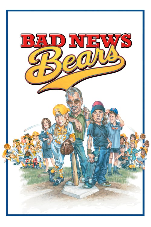 ดูหนังออนไลน์ Bad News Bears (2005) โค้ชซ่าทีมจิ๋วพลังหวด
