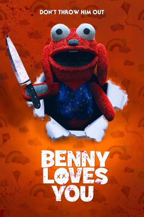ดูหนังออนไลน์ Benny Loves You (2019) เบนนี่ ซี้โหดตุ๊กตาเฮี้ยน