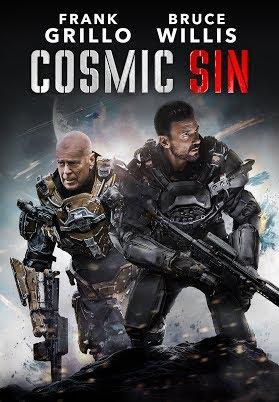ดูหนังออนไลน์ Cosmic Sin (2021) ภารกิจคนอึด ฝ่าสงครามดวงดาว