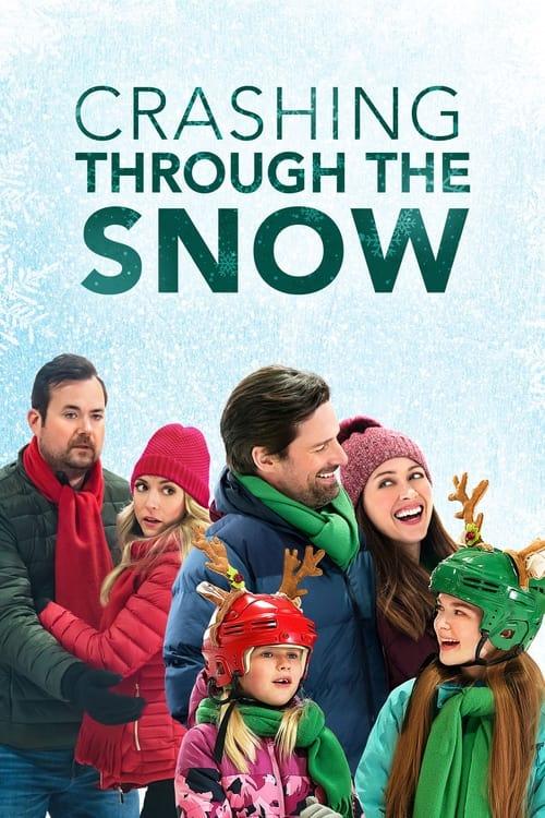 ดูหนังออนไลน์ Crashing Through the Snow (2021)