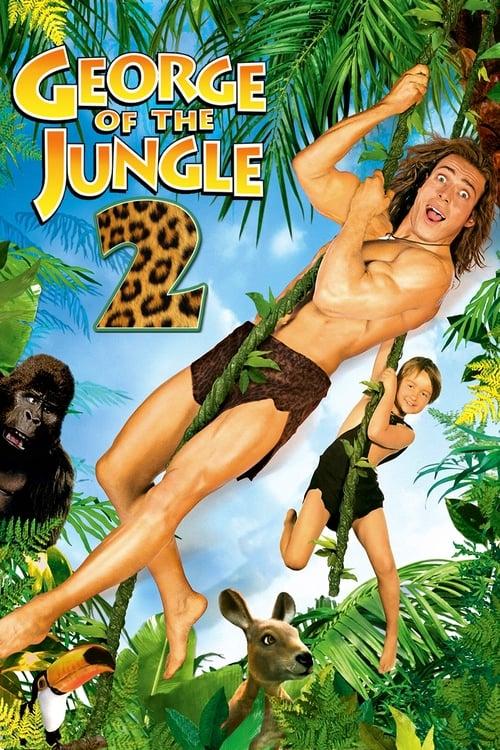 ดูหนังออนไลน์ฟรี George of the Jungle 2 (2003)