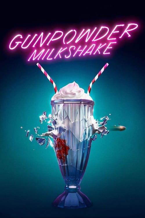 ดูหนังออนไลน์ Gunpowder Milkshake (2021)