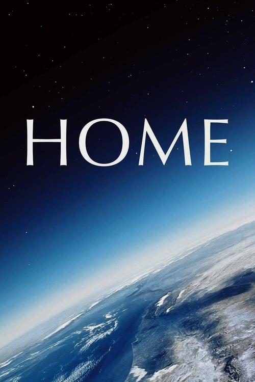 ดูหนังออนไลน์ฟรี Home (2009) เปิดหน้าต่างโลก