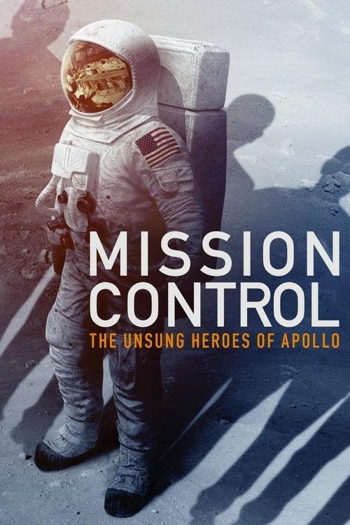 ดูหนังออนไลน์ฟรี Mission Control The Unsung Heroes of Apollo (2017) ศูนย์ควบคุม วีรบุรุษแห่งอะพอลโลที่โลกลืม