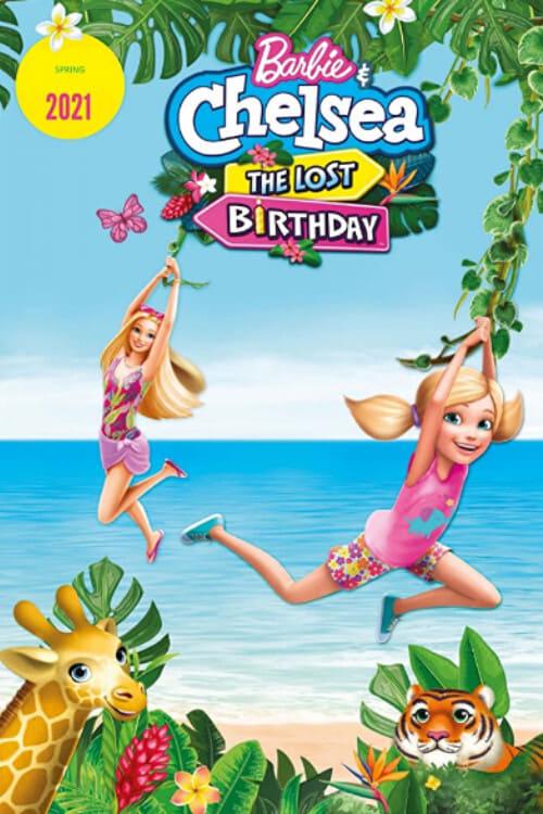ดูหนังออนไลน์ [NETFLIX] Barbie & Chelsea The Lost Birthday (2021) บาร์บี้กับเชลซี วันเกิดที่หายไป