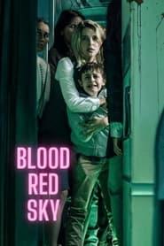 ดูหนังออนไลน์ [NETFLIX] Blood Red Sky (2021) ฟ้าสีเลือด