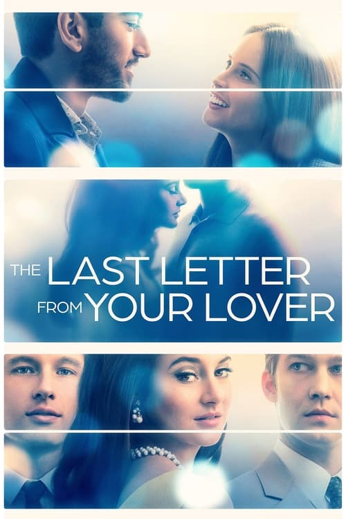 ดูหนังออนไลน์ [NETFLIX] The Last Letter From Your Lover (2021) จดหมายรักจากอดีต