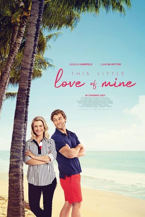 ดูหนังออนไลน์ [NETFLIX] This Little Love of Mine (2021) ดิส ลิตเติ้ล เลิฟ ออฟ ไมน์