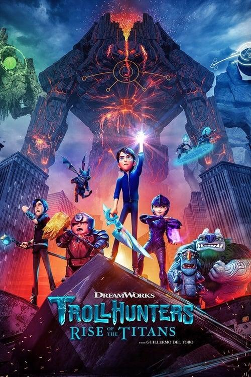 ดูหนังออนไลน์ [NETFLIX] Trollhunters Rise of the Titans (2021) โทรลล์ฮันเตอร์ส ไรส์ ออฟ เดอะ ไททันส์