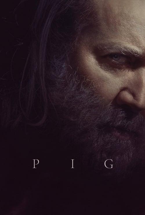 ดูหนังออนไลน์ฟรี Pig (2021)
