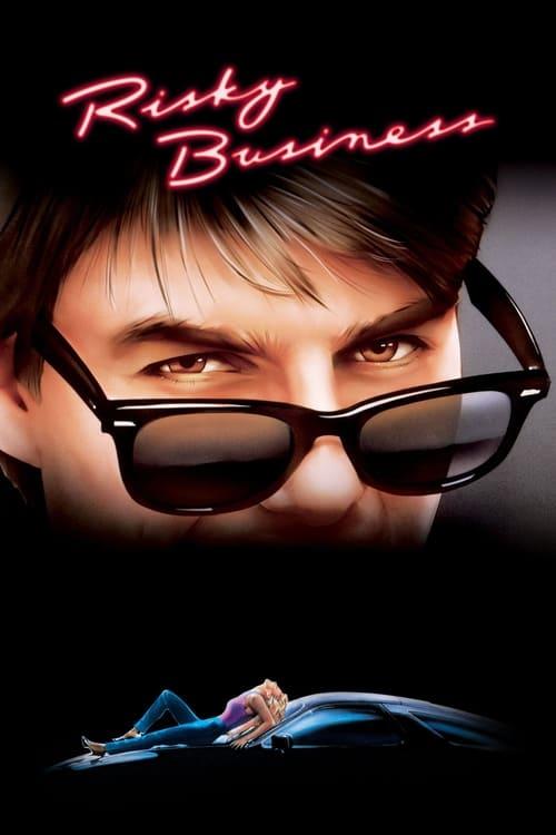 ดูหนังออนไลน์ Risky Business (1983) บริษัทรักไม่จำกัด