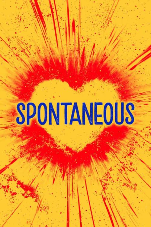 ดูหนังออนไลน์ Spontaneous (2020) ระเบิดรักไม่ทันตั้งตัว