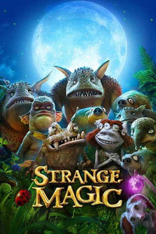 ดูหนังออนไลน์ Strange Magic (2015) มนตร์มหัศจรรย์