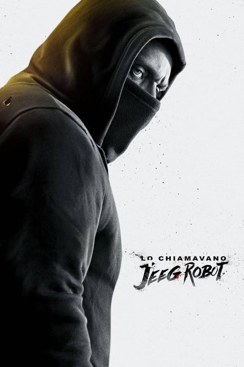 ดูหนังออนไลน์ They Call Me Jeeg (2015) จี๊ก มนุษย์เหล็กไหลแห่งกรุงโรม