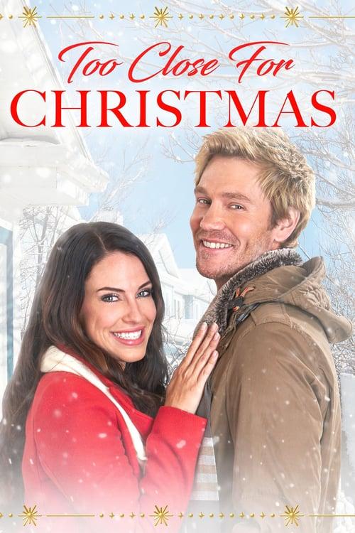 ดูหนังออนไลน์ Too Close For Christmas (2020)