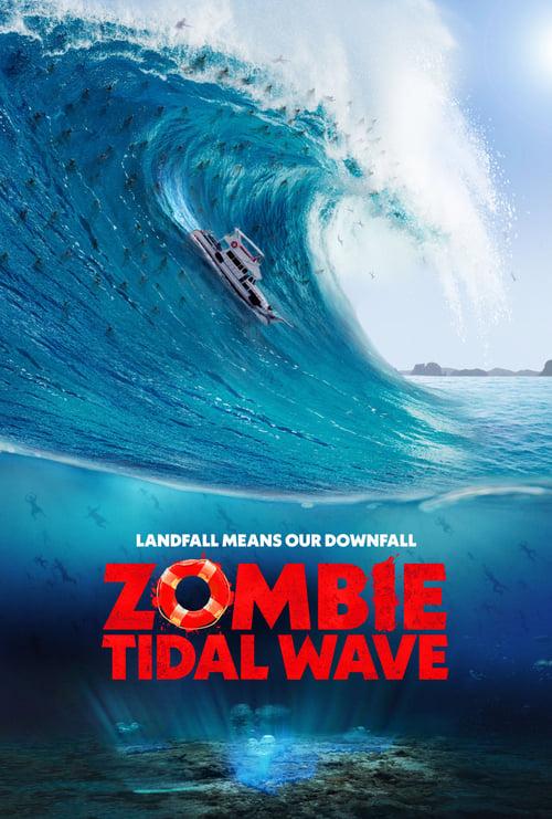 ดูหนังออนไลน์ Zombie Tidal Wave (2019)