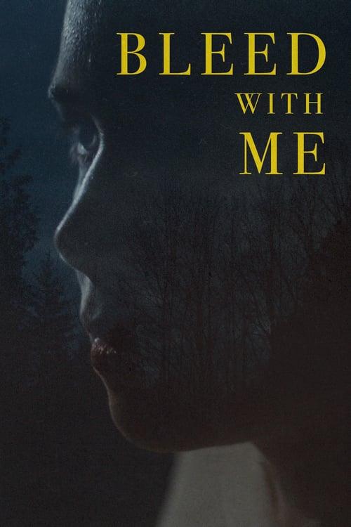 ดูหนังออนไลน์ Bleed With Me (2020)