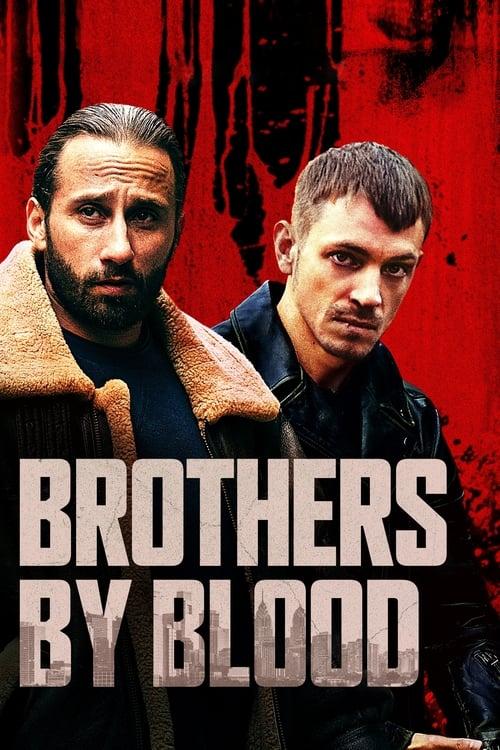 ดูหนังออนไลน์ Brothers by Blood (2021)