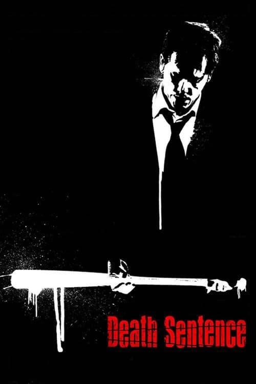 ดูหนังออนไลน์ Death Sentence (2007) คนคลั่ง…ฆ่า สั่ง ตาย