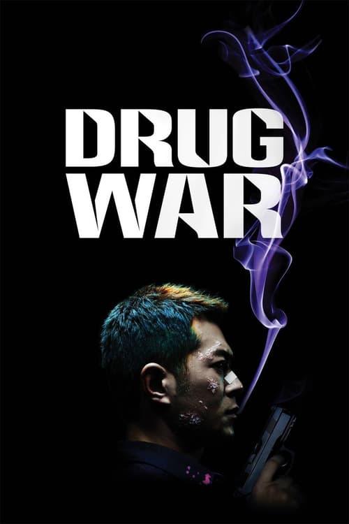 ดูหนังออนไลน์ Drug War (2012) เกมล่า ลบเหลี่ยมเลว