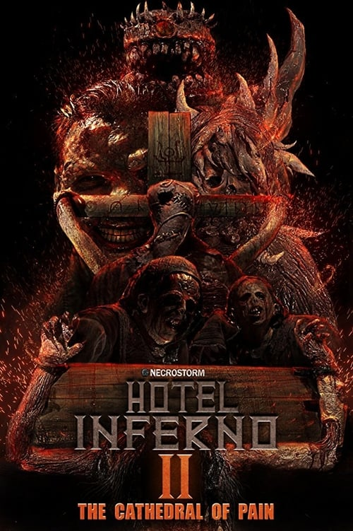 ดูหนังออนไลน์ Hotel Inferno 2 The Cathedral of Pain (2017)