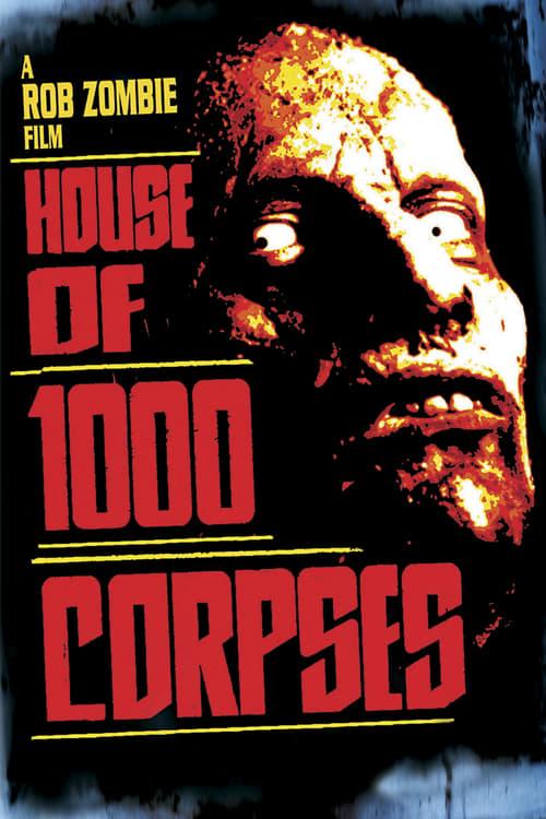 ดูหนังออนไลน์ House of 1000 Corpses (2003) อาถรรพ์วิหารผีนรก