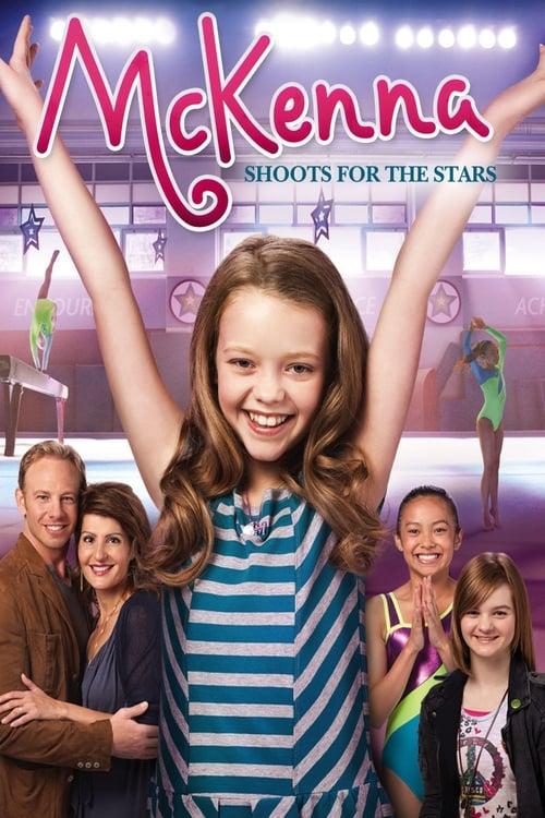 ดูหนังออนไลน์ [NETFLIX] An American Girl McKenna Shoots for the Stars (2012) แมคเคนน่าไขว่คว้าดาว
