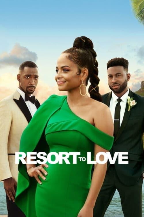 ดูหนังออนไลน์ฟรี [NETFLIX] Resort to Love (2021) รีสอร์ตรัก
