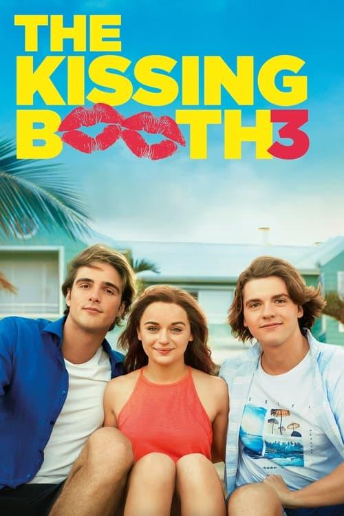 ดูหนังออนไลน์ [NETFLIX] The Kissing Booth 3 (2021) เดอะ คิสซิ่ง บูธ 3